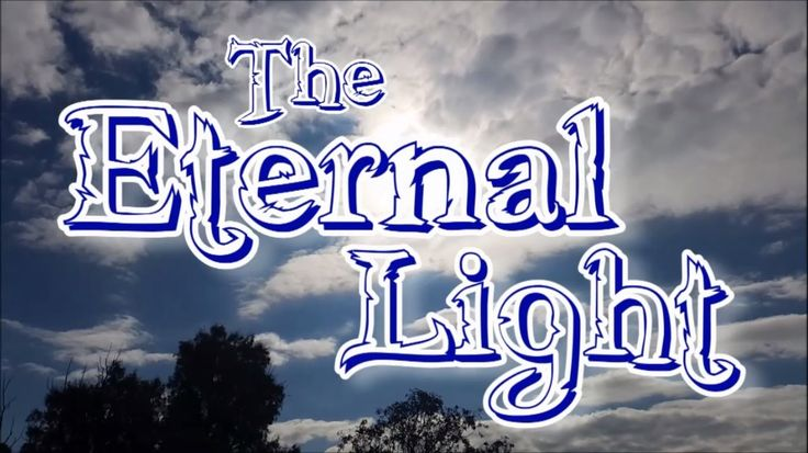 The Eternal Light time lapse
