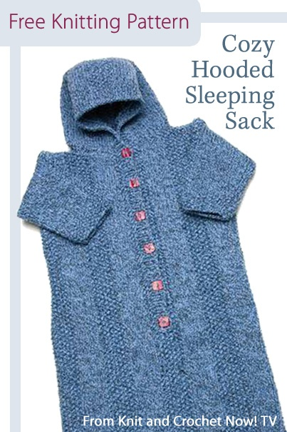Free Knitting Pattern Download -- This Cozy Hooded Sleeping Sack, designed by Faina Goberstein, is featured in episode 303 of Knit and Crochet Now! TV. Learn more here: http://www.knitandcrochetnow.com