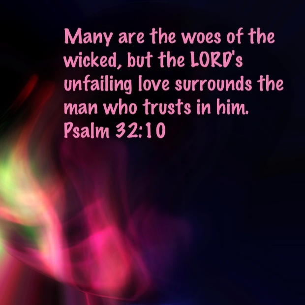 Psalm 32:10 | Quotes | Pinterest | Psalms, Bible and God