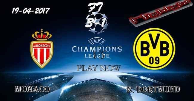 Monaco 3 - 1 Borussia Dortmund HIGHLIGHTS 19.04.2017