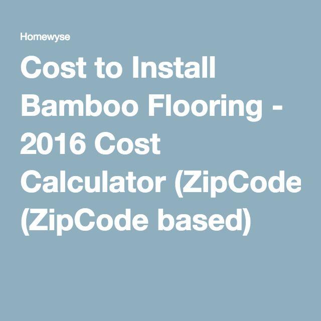 Cost To Install Bamboo Flooring   2016 Cost Calculator (ZipCode Based) ·  Prehung DoorsStone PatiosCalculatorNatural ...