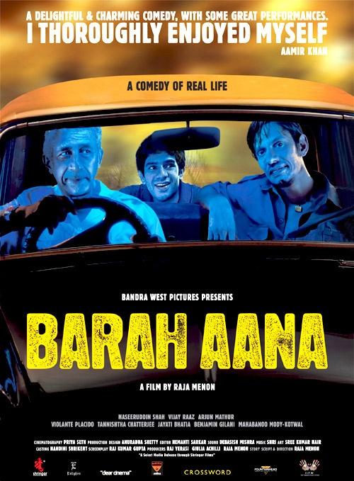 Barah Aana (Naseeruddin Shah, Vijay Raaz, Arjun Mathur)
