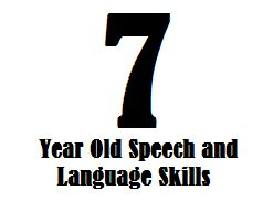 Find out about 7 year old speech and language skills and learn how a 7-year-old child should be communicating.