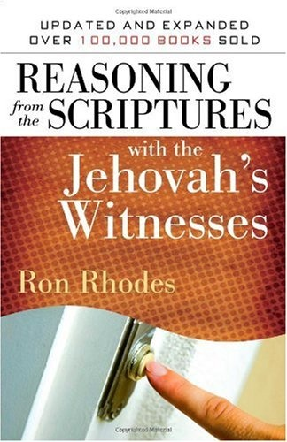 Bestseller Books Online Reasoning from the Scriptures with the Jehovah's Witnesses Ron Rhodes $10.87