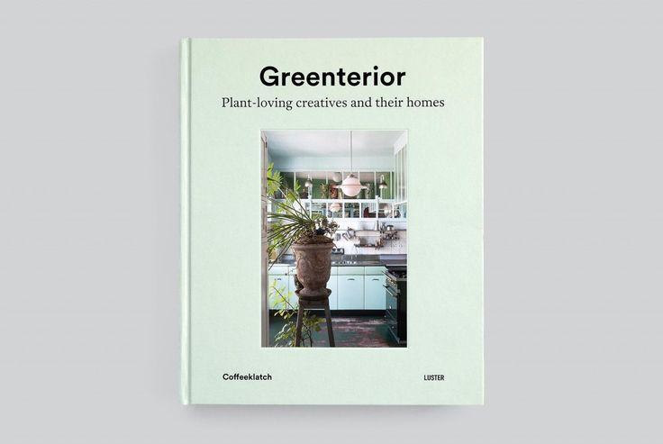 greenterior, coffeeklatch, luster * Source : sarahschrauwen.com