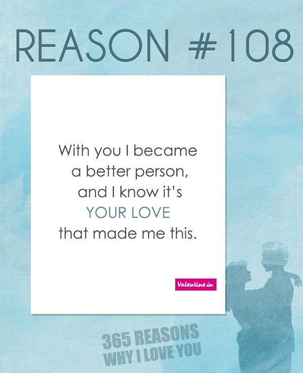 Why I Love You Quotes And Sayings: Reasons Why I Love You #108