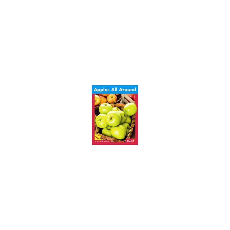 Apples All Around (Paperback) (Jenna Lee Gleisner)