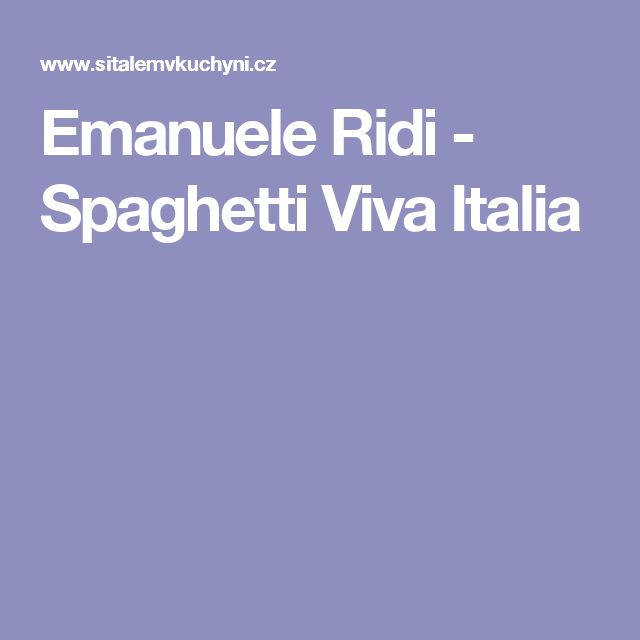 Emanuele Ridi - Spaghetti Viva Italia