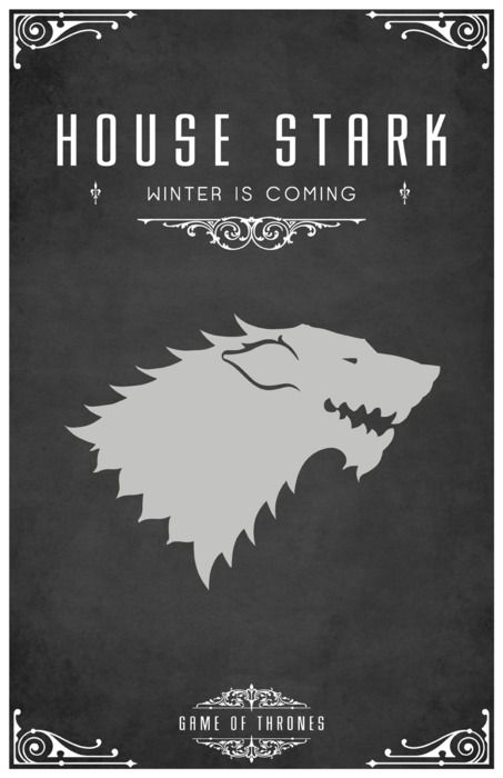 """House Stark """"Winter Is Coming""""  Collection of GAME OF THRONES House Poster Art - GeekTyrant"""