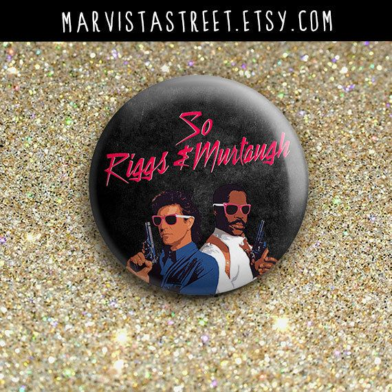 Hey, I found this really awesome Etsy listing at https://www.etsy.com/listing/225835792/so-riggs-and-murtaugh-lethal-weapon-1