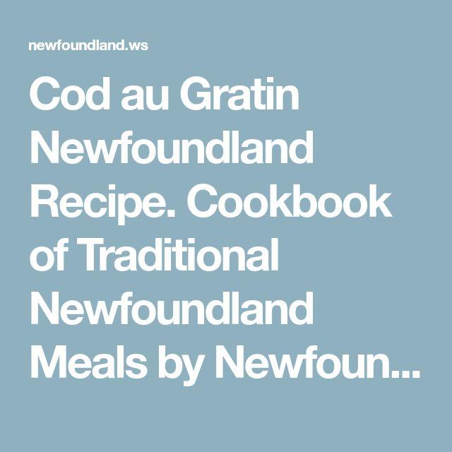 Cod au Gratin Newfoundland Recipe. Cookbook of Traditional Newfoundland Meals by Newfoundland.ws