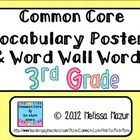 Third Grade Math Common Core- Vocabulary Poster- Word Wall WordsI went through each individual standard and selected mathematical terms student...