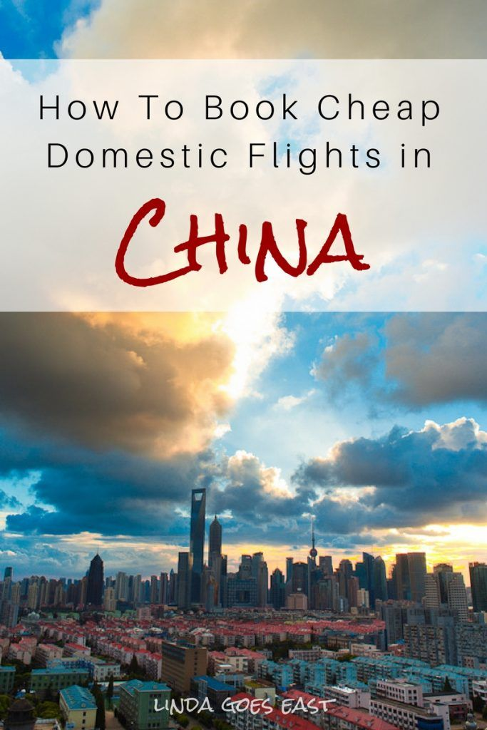 How To Book Cheap Domestic Flights in China http://lindagoeseast.com/2015/02/04/book-cheap-domestic-flights-china/