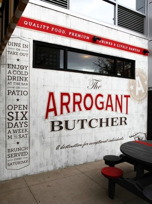 Great billboard outside of a retail or restaurant establishment: Stores Front, Wall Murals, Graphicdesign, Graphics Design, Signage, Arrogant Butcher, Typography, Restaurant, Shops Front