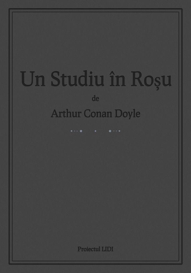 Descarcă gratuit Un Studiu în Roșu în română pentru Kindle, Sony Reader, Nook, iPhone, iPad, Android, Blackberry.