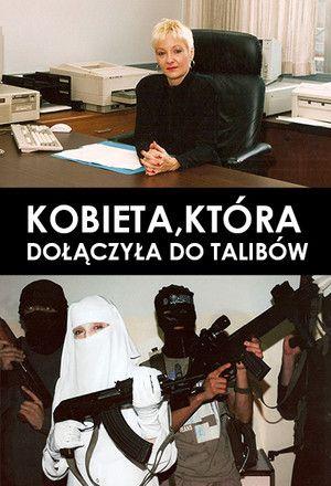 Kobieta, która dołączyła do Talibów