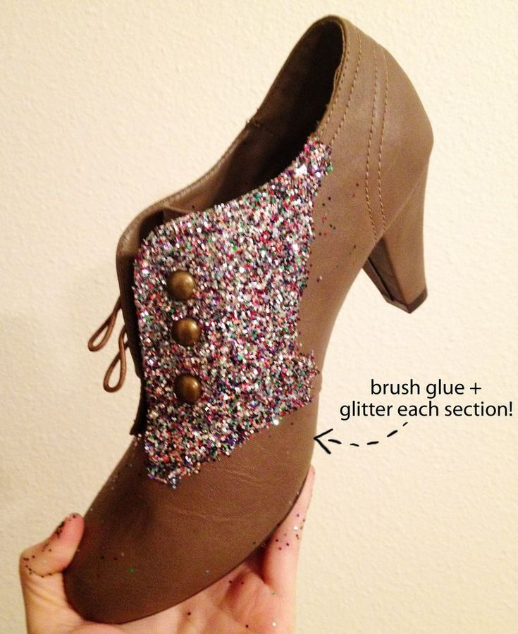 GLAM: Brush on glue in glitter in small sections, allow to dry.  Continue in sections until entire shoe is covered.