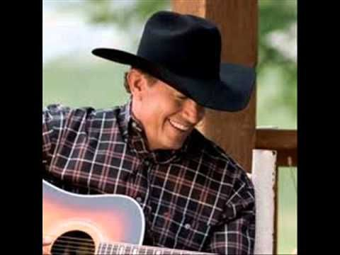 George Strait- A love without end, amen. Yup, this is totally Dad's.