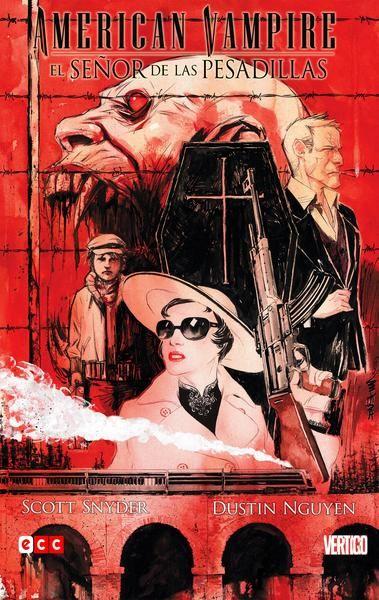 American Vampire - El Señor de las Pesadillas | CBR | Español...