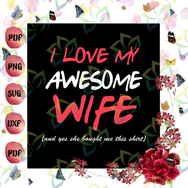 Download I Love My Awesome Wife SVG, Love My Wife SVG, Awesome Wife ...
