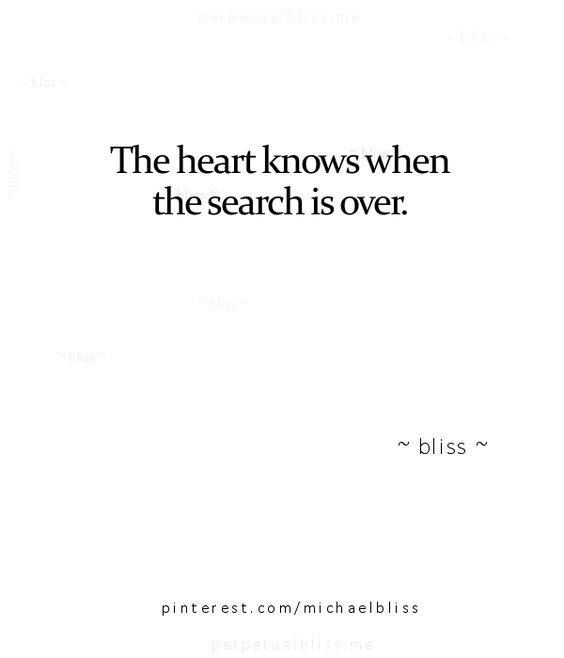 The heart knows when the search is over.