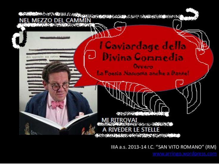 """Caviardage su canti della Divina Commedia letta dai ragazzi della IIIA, IC """"San Vito Romano"""" (Rm) Attività illustrata qui: http://arringo.wordpress.com/2014/03…"""