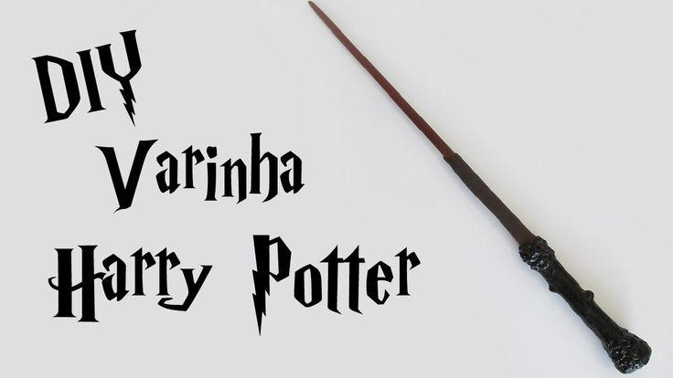 DIY: Como Fazer sua Varinha do Harry Potter (Harry Potter Magic Wand)