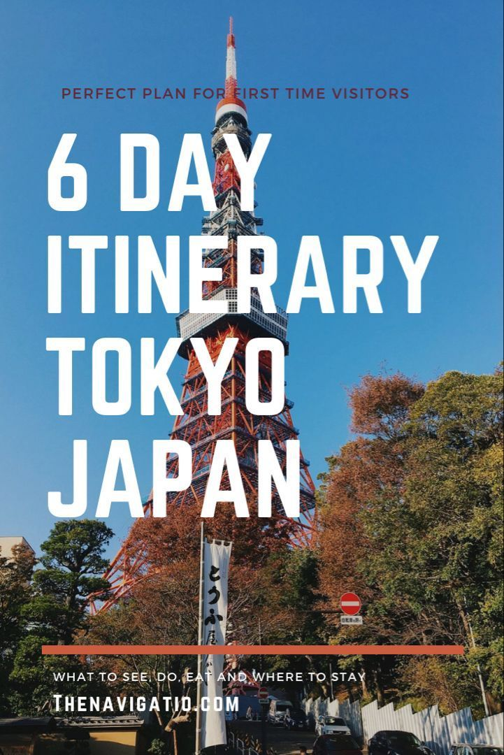 Tokyo 6 Day Itinerary 2019: A Complete Guide
