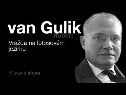 MLUVENÉ SLOVO - van Gulik, Robert: Vražda na lotosovém jezírku (DETEKTIVKA)