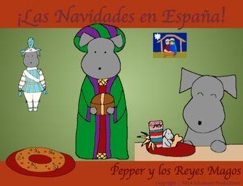"""Feliz Navidad from Spain!  In Christmas in Spain or Pepper y los Reyes Magos""""…"""