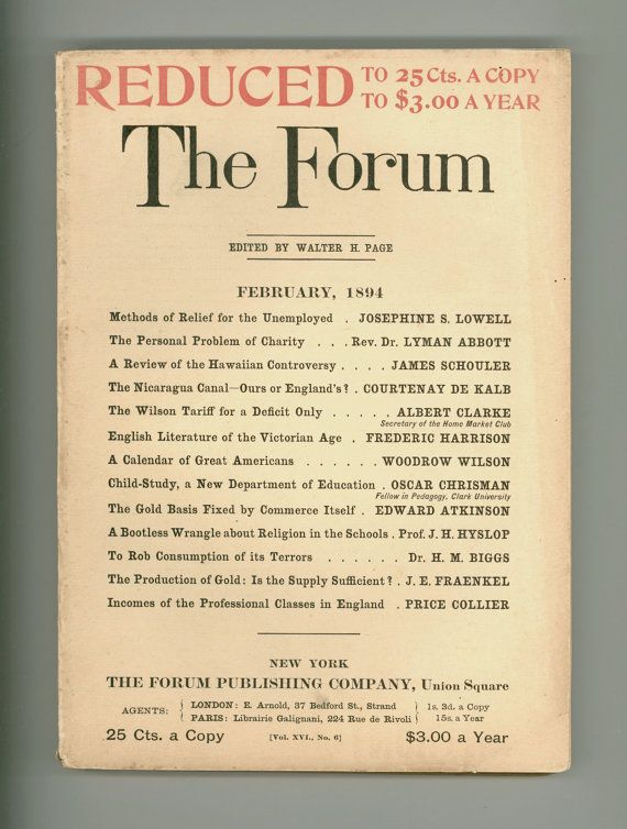 """The Forum"" February 1894. Antique Periodicalwith articles on Unemployment, the  Hawaiian Controversy, the Nicaragua Canal, Religion in Schools, Gold Standard. Articles by Woodrow Wilson, and Abbott Lyman. Interesting Advertising & more. For sale by Professor Booknoodle. $32.00 USD"