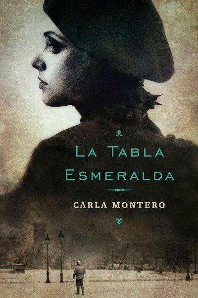 La tabla esmeralda. Carla Montero (Plaza
