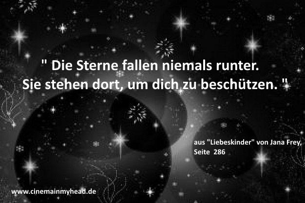 Cinema in my head - Mein Bücherblog: BLOGTOUR // Liebeskinder von Jana Frey - Tag 02 - wundervolle Worte...