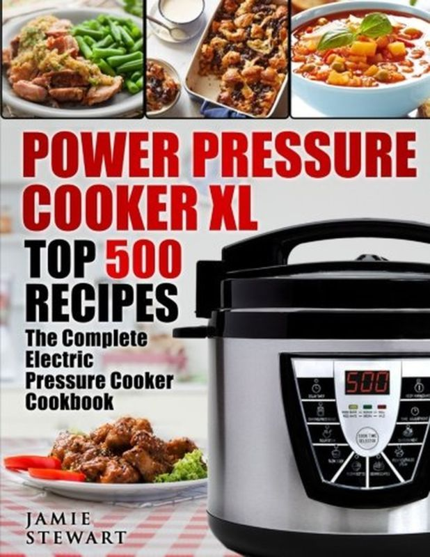 Power Pressure Cooker XL Top 500 Recipes: The Complete Electric Pressure Cook... #pressure #electric #cook #complete #recipes #cooker #power