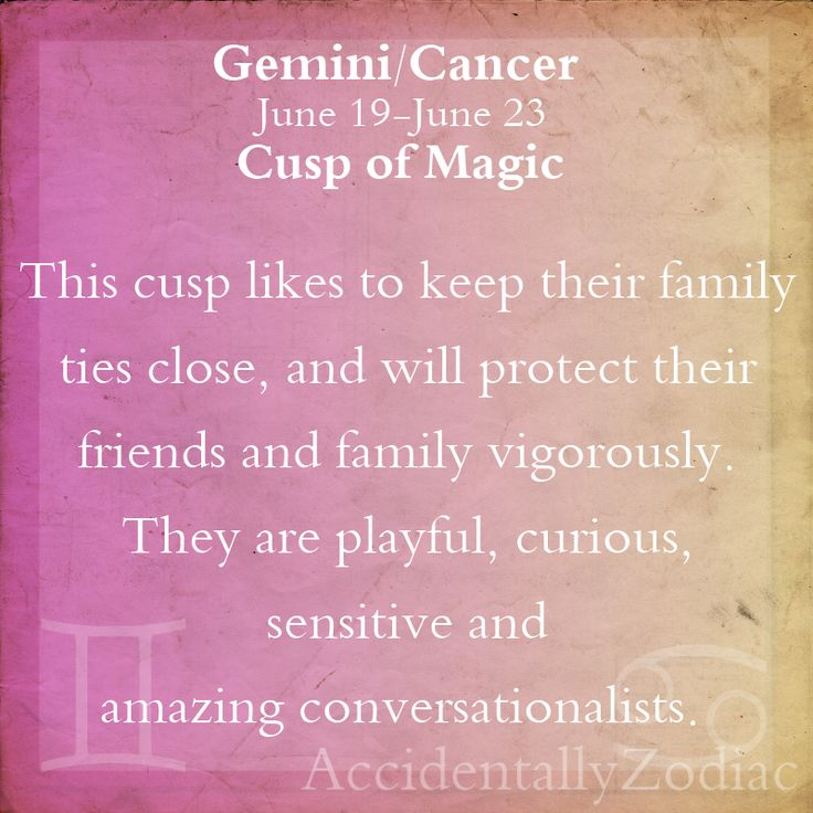 Gemini cancer cusps