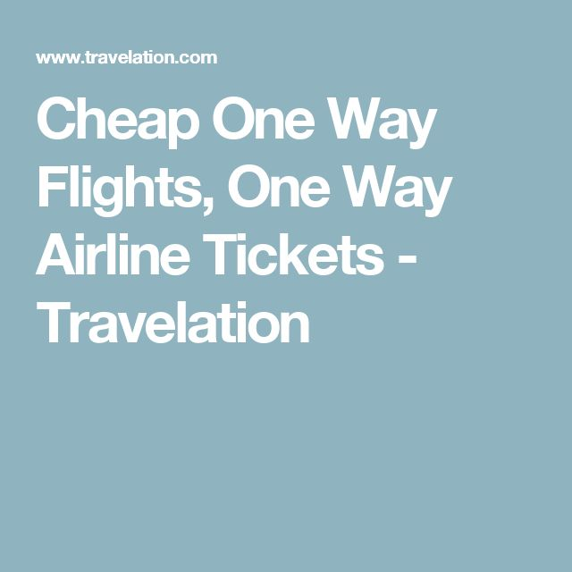 Cheap One Way Flights, One Way Airline Tickets - Travelation