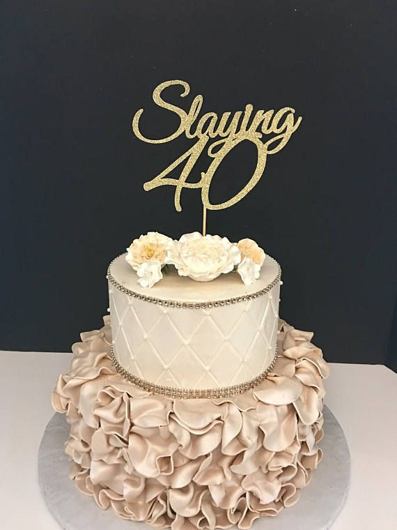 ANY NUMBER Gold Glitter 40th Birthday Cake Topper Slaying 40