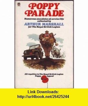 Poppy Parade (9780006369448) Arthur Marshall , ISBN-10: 0006369448  , ISBN-13: 978-0006369448 ,  , tutorials , pdf , ebook , torrent , downloads , rapidshare , filesonic , hotfile , megaupload , fileserve