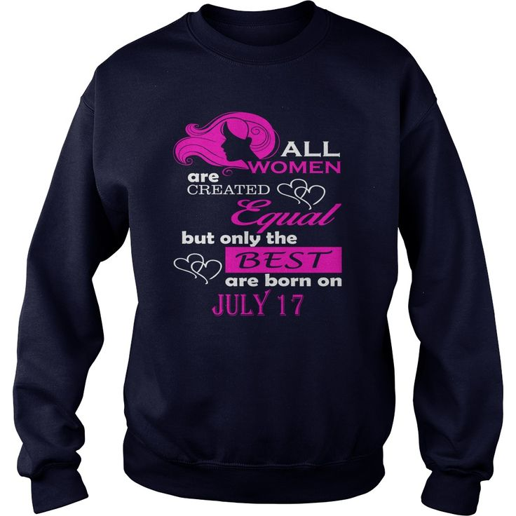 July 17 Shirts All Women Are Created Equal the Best Born July 17 T-Shirt 07/17 Birthday July 17 ladies tees Hoodie Vneck Shirt for women #gift #ideas #Popular #Everything #Videos #Shop #Animals #pets #Architecture #Art #Cars #motorcycles #Celebrities #DIY #crafts #Design #Education #Entertainment #Food #drink #Gardening #Geek #Hair #beauty #Health #fitness #History #Holidays #events #Home decor #Humor #Illustrations #posters #Kids #parenting #Men #Outdoors #Photography #Products #Quotes…
