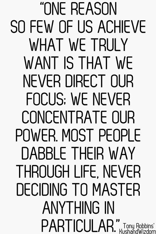 Focus more.