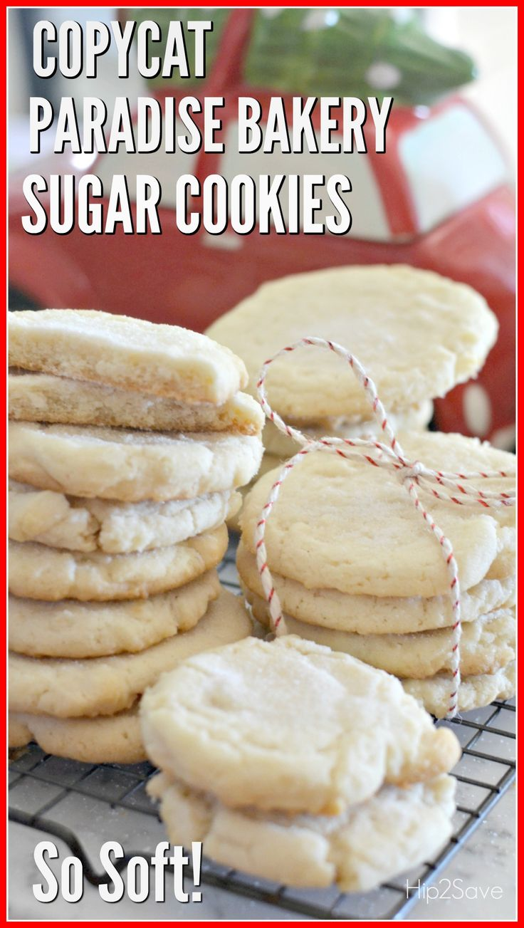 Super Soft Sugar Cookies (Copycat Paradise Bakery Recipe) – Hip2Save