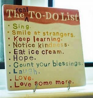 Daily to do list: Todo Lists, The Real, Quotes, Todolist, Wisdom, Ice Cream, Smile, Icecream, Real Todo