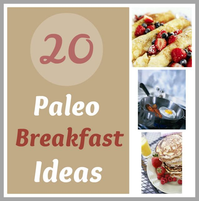 20 Paleo Breakfast Recipes