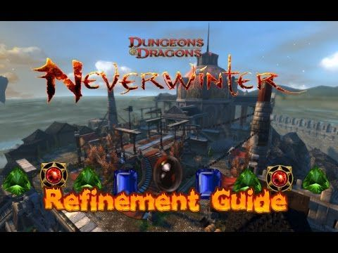 Neverwinter Xbox one Refinement Guide