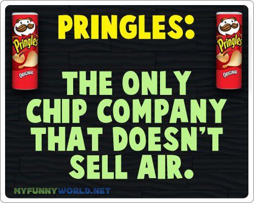 Pringles #funny #humor #quotes