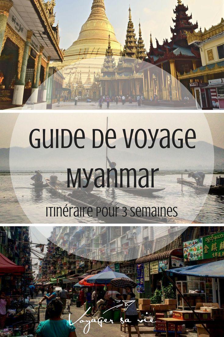 Guide de voyage pour 3 semaines au Myanmar. Itinéraire et budget. #myanmar #birmanie #backpackers