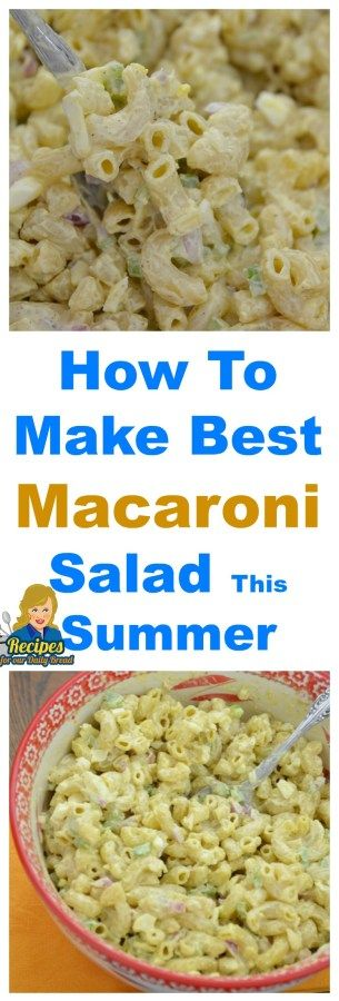 HOW TO MAKE BEST TASTING MACARONI SALAD FOR SUMMER Super Delicious Side Disn Easy Recipe
