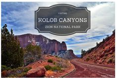 Visiting Kolob Canyons, a section of Zion National Park in Utah