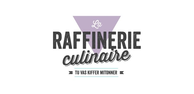 La Raffinerie Culinaire