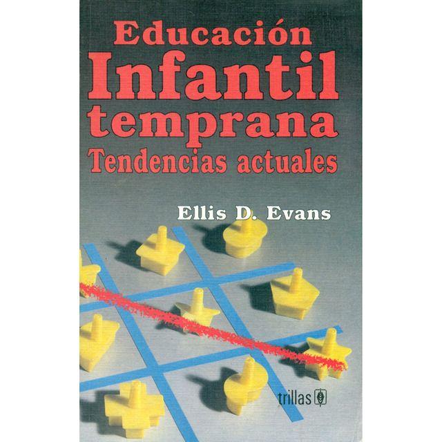 Educación Infantil Temprana Tendencias Actuales En 2020 Educacion Infantil Educacion Y Infantiles